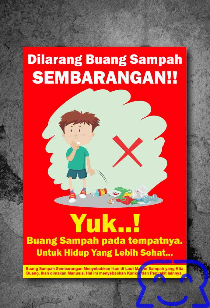 Poster Dilarang Buang Sampah Sembarangan